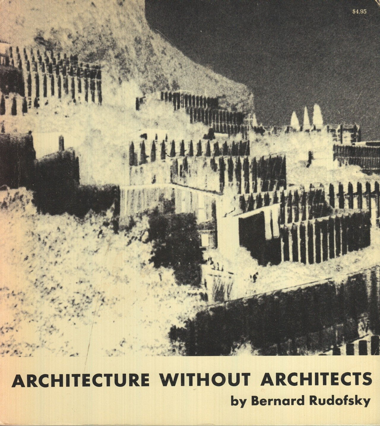 "Cover of ""Architecture Without Architects"" book by Bernard Rudofsky."